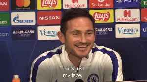Lampard laughs of 'scared' of Ajax comments [Video]