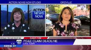 PG&E Claim submission deadline Monday [Video]