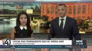 Local PAC emphasizes social media ads [Video]