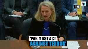 News video: US urges Pakistan to end support to terror groups like Lashkar & Jaish