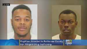2 ATF Fugitives Arrested In Baltimore City & County For Alleged Drug Trafficking, 1 Still Wanted [Video]