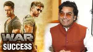 Hrithik Roshan And Tiger Shroff's WAR Success | Ashutosh Rana Expresses His Happiness [Video]