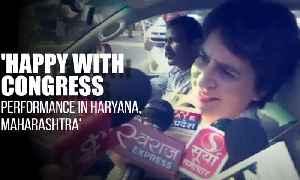 Happy to see Congress' performance in Haryana, Maharashtra: Priyanka Gandhi [Video]