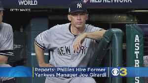 Reports: Phillies Hire Former Yankees Skipper Joe Girardi As Manager [Video]
