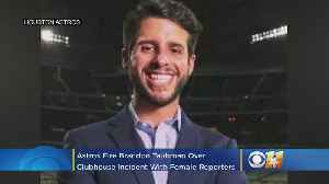 News video: Astros Fire Assistant GM Brandon Taubman Over Clubhouse Incident With Female Reporters