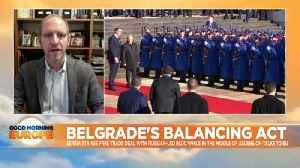 Belgrade's balancing act: Serbia plays both EU and Russia on trade [Video]