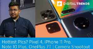 Pixel 4, iPhone 11 Pro, Note 10 Plus, OnePlus 7T | Camera Shootout [Video]