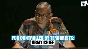 'PoK controlled by terrorists': Army chief General Bipin Rawat [Video]