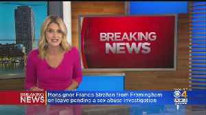 Framingham Priest Put On Leave Following Abuse Allegation [Video]