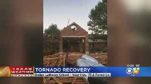 Community To Help Clean Up Outside Tornado-Damaged Dallas Lutheran School [Video]