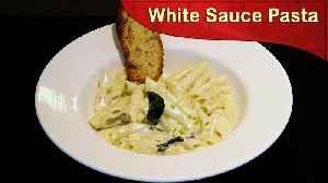 How To Make White Sauce Pasta   Easy Pasta Recipe   White Sauce Pasta   Delicious   Easy to Make [Video]