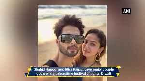 Shahid Kapoor celebrates Diwali with Mira Rajput [Video]