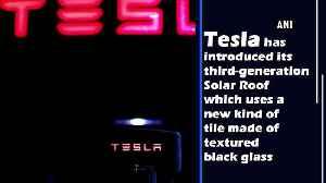 Tesla unveils third-gen Solar Roof [Video]