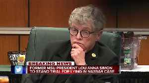 Former MSU President Lou Anna Simon to stand trial for lying in Nassar case [Video]