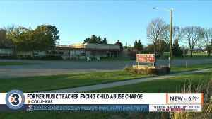 News video: Complaint: Former Columbus music teacher facing child abuse charge for slapping student on thigh