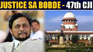 Justice SA Bobde appointed as 47th Chief Justice Of india | OneIndia News [Video]