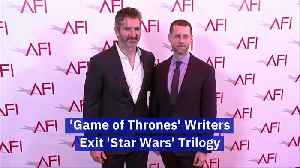 'Game of Thrones' Writers Exit 'Star Wars' Trilogy [Video]