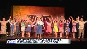 'Crazy For You' at Village Players in Birmingham [Video]