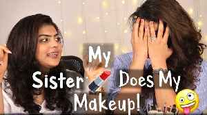 My Sister Does My Makeup Challenge | Sister Challenge | Natural Make Up [Video]