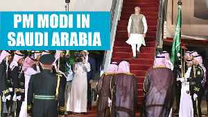 PM Modi reaches Saudi Arabia, strategic & trade talks top agenda [Video]