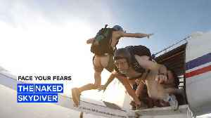 Face Your Fears: How Jeff became a world record naked skydiver [Video]