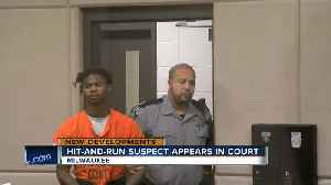 Hit-and-run suspect appears in court [Video]