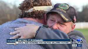 Paying it forward: Local man honored for helping wildfire victims [Video]