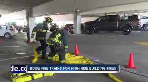Boise Fire trains for high rise building fires [Video]