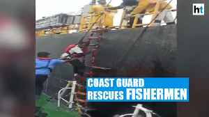 News video: Watch: Coast Guard rescues 5 fishermen who ventured out to sea 3 days ago