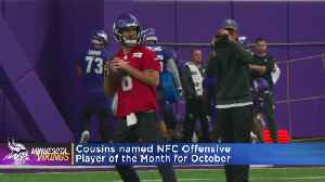 Vikings' QB Kirk Cousins Named NFC Offensive Player Of The Month [Video]