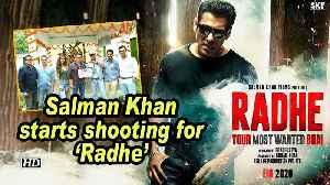 Salman Khan starts shooting for 'Radhe' [Video]