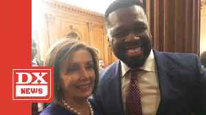 50 Cent Gets Political With Nancy Pelosi On Capitol Hill [Video]