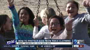 How to protect kids from toxic clothing [Video]