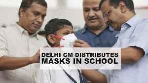 As pollution peaks, Arvind Kejriwal distributes masks to school children [Video]