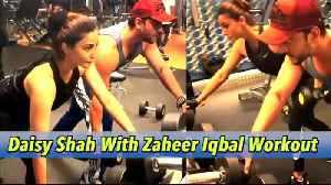 Daisy Shah Workout Video with Zaheer Iqbal | Bollywood Celebs Workout Videos | Biscoot tv [Video]