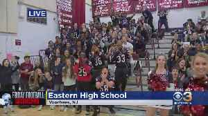 Friday Football Frenzy: Eastern High School Fired Up Ahead Of Conference Game Against Kingsway [Video]