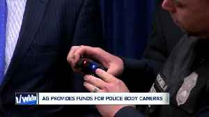 Attorney General provides body camera funds to three local law enforcement agencies [Video]