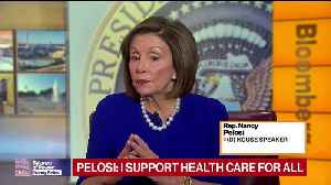 Pelosi is 'not a big fan' of Medicare-for-All plan [Video]