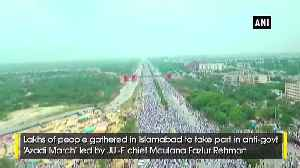 Huge crowd gathers in Islamabad to take part in Azadi March [Video]