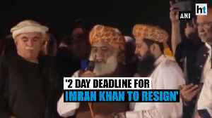 Maulana Fazlur Rehman gives 2-day ultimatum to Imran Khan to resign [Video]