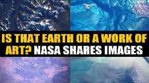 NASA tweets jaw-dropping images of earth taken by astronauts aboard ISS [Video]