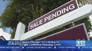News video: Apple Pledges $2.5B To Fight California Housing Crisis