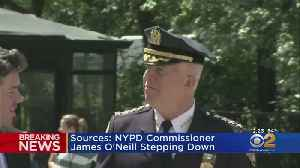 Source: NYPD Commissioner James O'Neill To Step Down [Video]