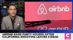 Airbnb Bans House Parties After Deadly Shooting in California [Video]