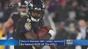 Should Ravens QB Lamar Jackson Be Named MVP? [Video]