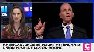 American Airlines' Flight Attendants Union Write a Letter to Boeing CEO [Video]
