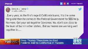 Pres. Trump Threatens To End Federal Aid To California [Video]