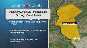 Pennsylvania Turnpike Going Cashless [Video]