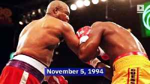 This Day in History: George Foreman Becomes Oldest Heavyweight Champ [Video]