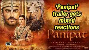 'Panipat' trailer gets mixed reactions [Video]